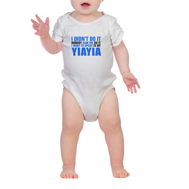 i didnt do it yiayia baby shirt